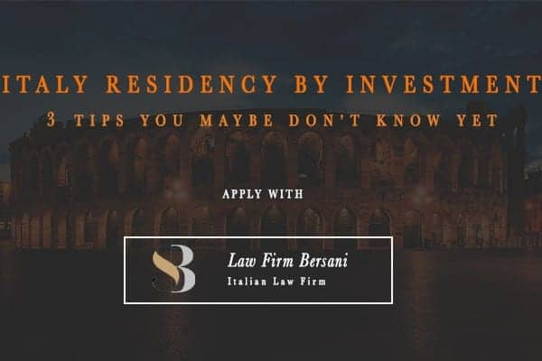Italy Residency by Investment: 3 Benefits You maybe don't know yet